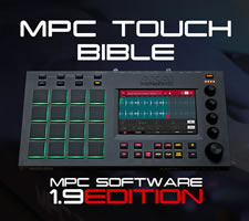 MPC Touch Tutorial Book - The Complete Beat Making Guide For