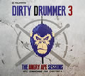 'The Dirty Drummer' 3 - The Angry Ape Sessions