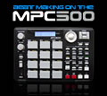 More Info About Beat Making on the MPC500